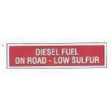 DIESEL FUEL ON ROAD LOW SULFUR DECAL